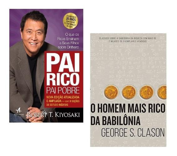 Kit Livros Pai Rico Pai Pobre + Homem Mais Rico Babilônia *