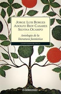 Antologia De La Literatura Fantastica - Casares, Borges Y Ot