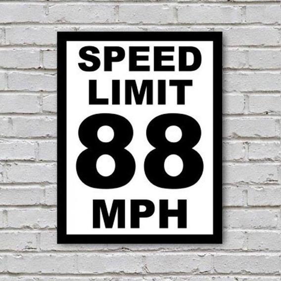 Placa De Parede Decorativa Speed Limit 88 Mph Nerd Rcr Games