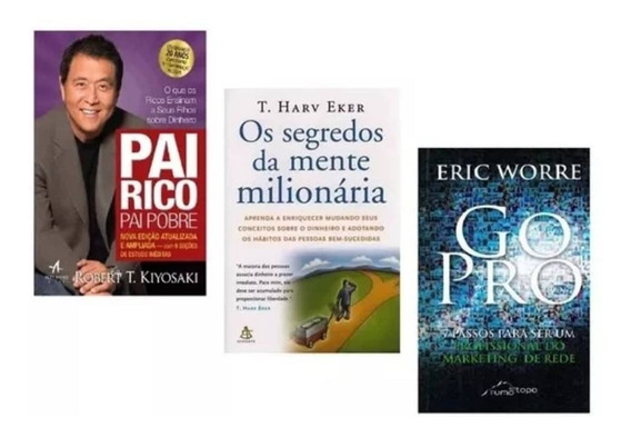 Livros Pai Rico + Segredos Mente Milionária + Go Pro