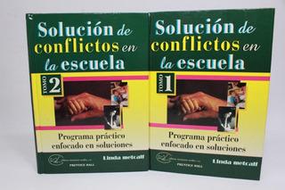 Solución De Conflictos En La Escuela 2 Tomos Metcalf J2s