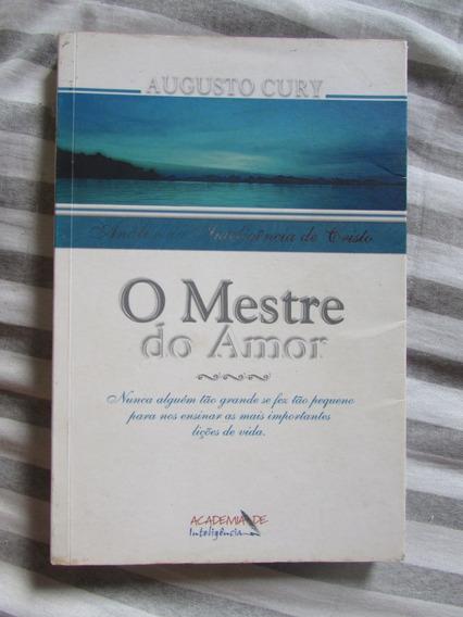 O Mestre Do Amor - Augusto Cury (análise Da Inteligência)