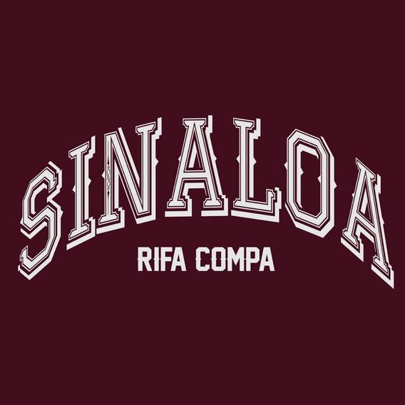 Camiseta Sinaloa Rifa Compa