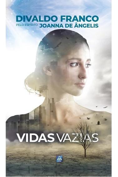 Vidas Vazias - Divaldo Pereira Franco, Joanna De Ângelis