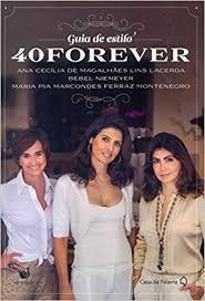 Guia De Estilo: 40 Forever A. C. De M. L. Lac