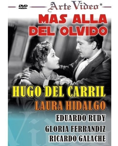 Más Alla Del Olvido-hugo Del Carril-l. Hidalgo-dvd Original
