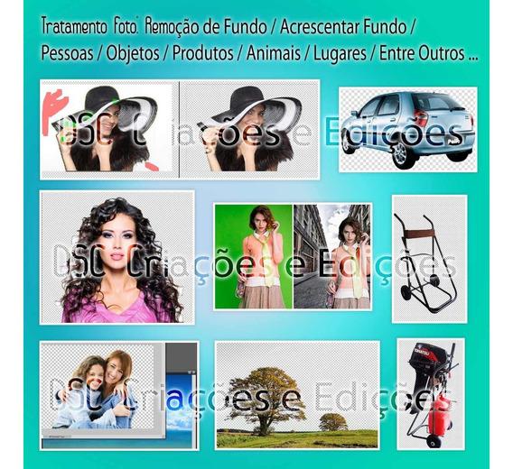 Kit Promoção Tratamento 20 Fotos Edição Limpeza Troca Fundo