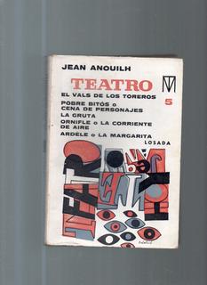Teatro Jean Anouilh Tomo 5 El Vals De Los Toreros