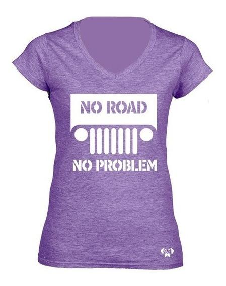 Sarcasmo Playera Jeep No Road No Problem Dama