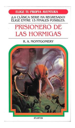 Imagen 1 de 1 de Elige Tu Propia Aventura - Prisionero De Las Hormigas