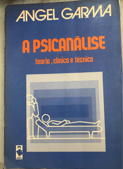 Livro A Psicanálise Teoria, Clínica E Técnica