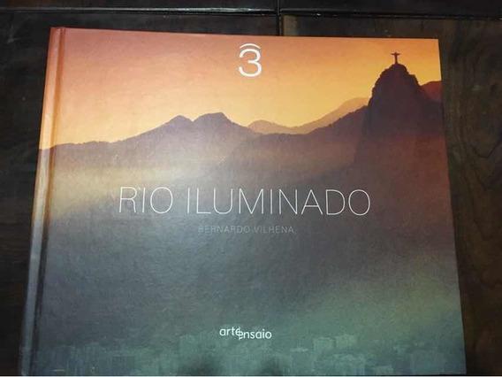 Livro Rio Iluminado Bernardo Vilhena De Janeiro Fotografia