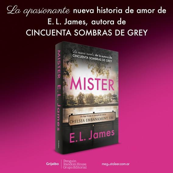 Mister - E. L. James - Nuevo Libro!