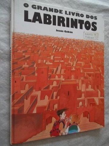 * Livro - O Grande Livro Dos Labirintos - Infanto Juvenil