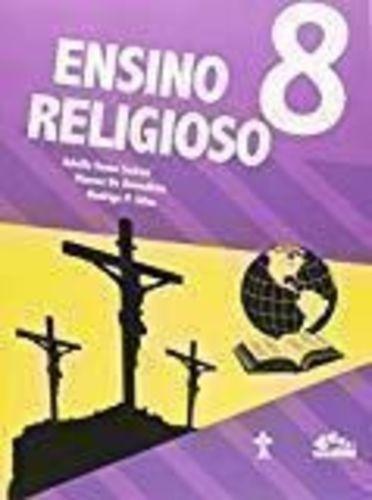 Ensino Religioso 8º Ano Coleção Interativa Colégio Advent...