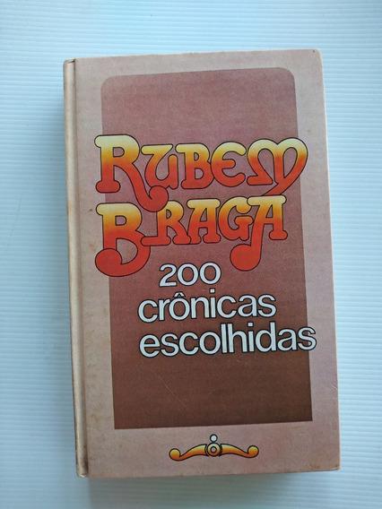 Livro - 200 Crônicas Escolhidas - Rubem Braga