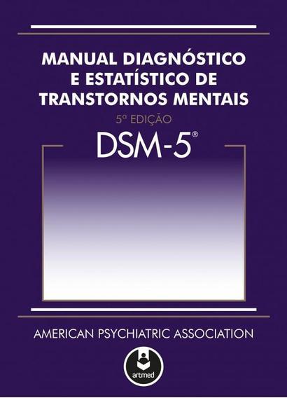 Dsm-5 - Manual Diagnostico E Estatistico De Transtornos Ment