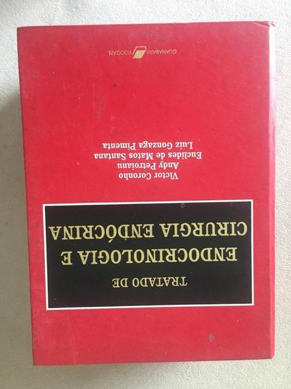 Livro Tratado De Endocrinologia E Cirurgia Endócrina