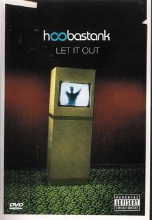 Hoobastank - Lei It Out Dvd - U