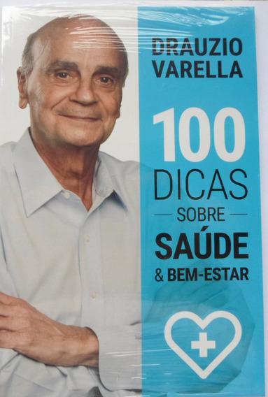 Livro 100 Dicas Sobre Saúde E Bem-estar - Drauzio Varela