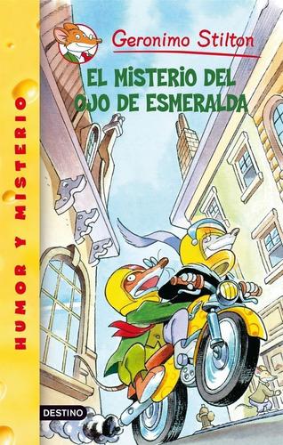 Imagen 1 de 1 de Stilton 33  El Misterio Del Ojo De Esmeralda G. Stilton