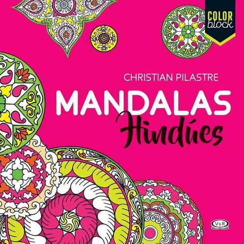 Imagen 1 de 4 de Mandalas Hindues - Para Colorear - Libro V&r