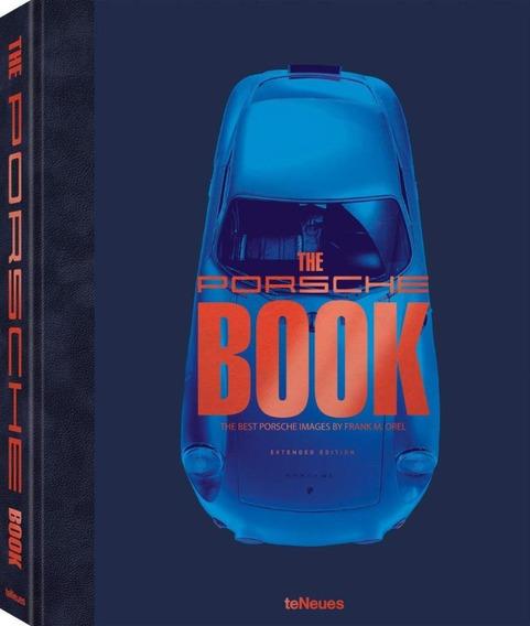 The Porsche Book - Frank M Orel