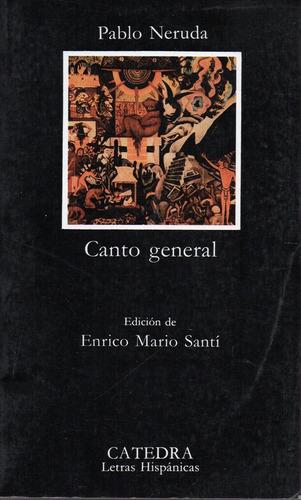 Canto General    * 318 * - Neruda - Catedra