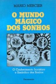Livro O Mundo Mágico Dos Sonhos