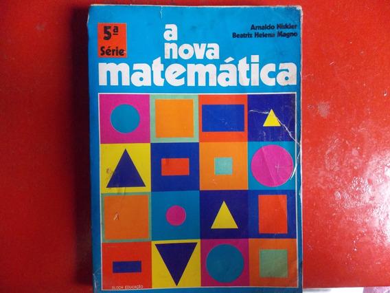 Nova Matemática 5ª Serie De 1974 Arnaldo Niskier Edit Bloch