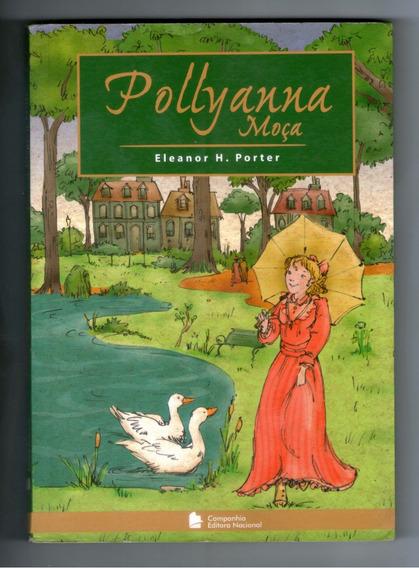 Livros: Pollyanna Moça - Eleanor H. Porter - Seminovo