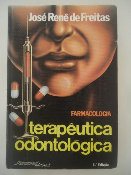 Terapêutica Odontológica - Farmacologia
