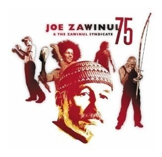 Joe Zawinul & The Zawinul Syndicate - 75 (cd Duplo - Lacrado