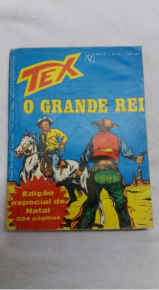 Tex 46, O Grande Rei - Primeira Edição Da Vecchi Ano 74