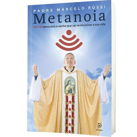Metanoia Livro Padre Marcelo Rossi Frete 10