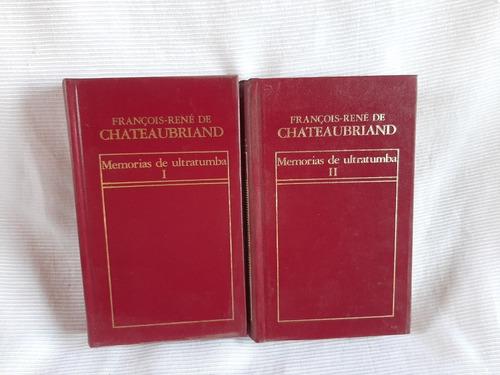 Imagen 1 de 3 de Memorias De Ultratumba - Francois Rene De Chateaubriand