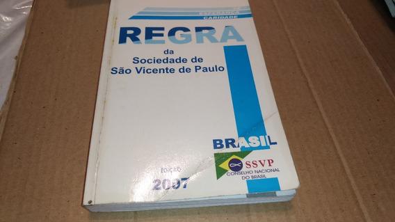 3867 Livro Regra Da Sociedade De São Vicente De Paulo 2007