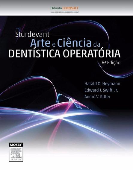 Arte E Ciência Da Dentística Operatória