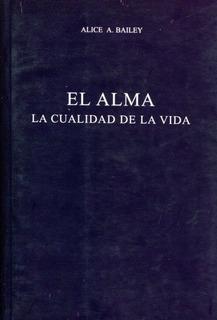 El Alma - Bailey Alice A