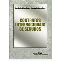 Contratos Internacionais De Seguros Antônio Márcio Da