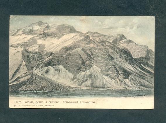 Chile Cerro Tolosa . Ferrocarril Trasandino .