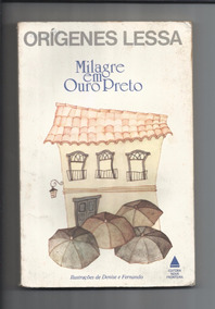 Livro: Milagre Em Ouro Preto - Orígenes Lessa