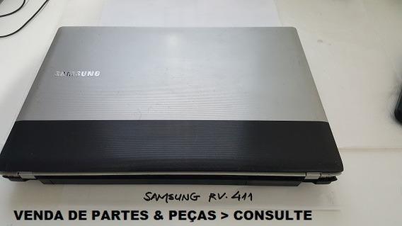 Notebook Samsung Rv- 411 - Vendas De Partes & Peças-consulte