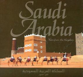 Saudi Arábia Views From The Kingdom Arábia Saudita - L.2041