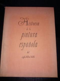 Historia De La Pintura Española.