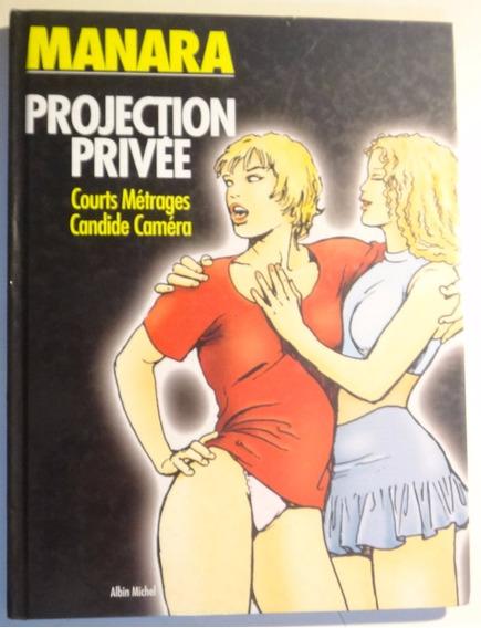 Milo Manara. Projection Privée. Erótico Francês. Capa Dura.