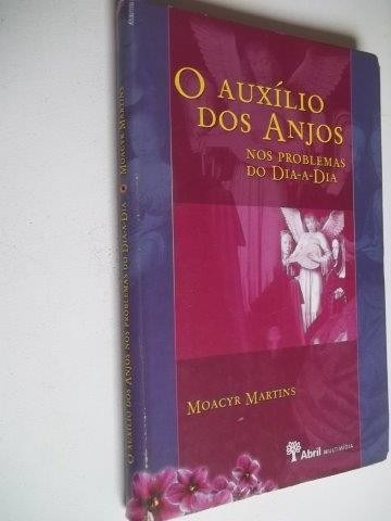 * O Auxilio Dos Anjos - Moacir Martins - Livro