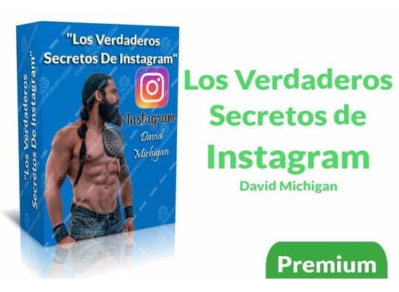 Los Verdadero Secretos De Instagram - David Michigan 2019