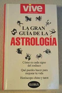 La Gran Guía De La Astrología - Nuevo