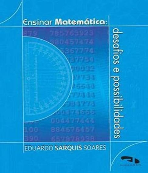 Ensinar Matematica - Desafios E Possibilidades